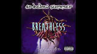 40 Below Summer (ps I hate you, rain, breathless, alienation)