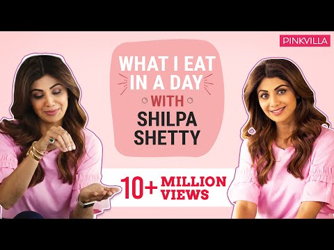 Shilpa Shetty: What I eat in a day   Lifestyle   Pinkvilla   Bollywood   S01E03