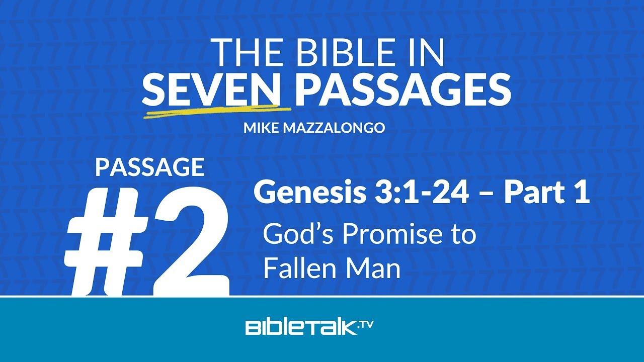 Passage #2 – Genesis 3:1-24 - Part 1