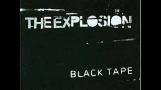 The Explosion - Deliver Us