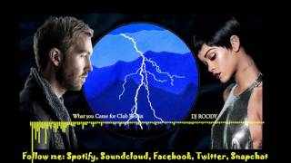 Calvin Harris Feat. Rihanna (This Is What You Came For) Club Remix /Dj Roody