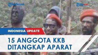 TNI-Polri Berhasil Tangkap 15 Anggota KKB di Papua, 11 Hidup sedangkan 4 di antaranya Tewas