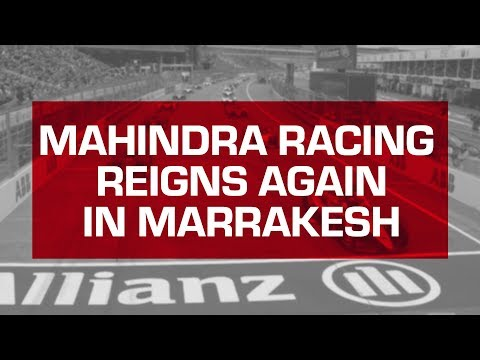 Mahindra Racing Reigns Again in Marrakesh | Jerome d'Ambrosio Wins the Marrakesh E-Prix | Formula E