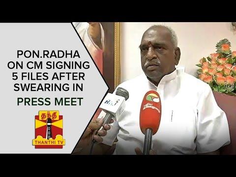 Pon-Radhakrishnan-on-Jayalalithaa-signing-five-files-after-Swearing-in-Thanthi-TV