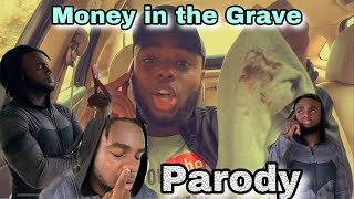 Drake   Money In The Grave Ft. Rick Ross (Parody)