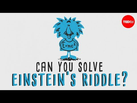 "Can You Solve ""Einstein's Riddle""?"