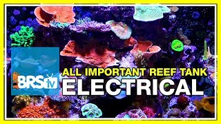 Week 6: Wiring your reef tank, everything you forgot to think about | 52 Weeks of Reefing #BRS160