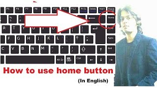 how to use home button | how to use home key | home key on keyboard | home key | home keys