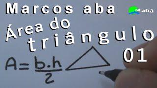 ÁREA DO TRIÂNGULO - Geometria Plana - Aula 01