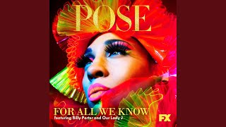 For All We Know (feat. Billy Porter and Our Lady J)