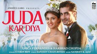 Juda Kar Diya Lyrics in English - Stebin Ben