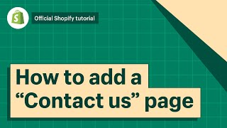 How to add a Contact Us page to your Shopify store