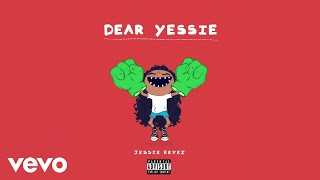 Jessie Reyez   Dear Yessie (Official Audio)