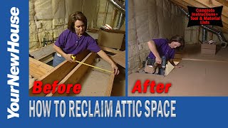 Reclaiming Attic Space for Storage - Save Money on Storage!