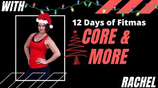 Core & More with Rachel 12/17/2020 12 Days of Fitmas