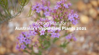 Action Plan for Australia's Imperilled Plants - 2021
