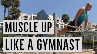 Muscle Up Like a Gymnast with the GLIDE KIP (Full Tutorial & Progressions)