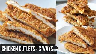 Chicken Cutlet (3 Ways) Gluten Free, Keto & Without Egg