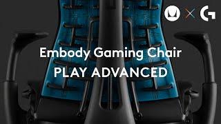 Herman Miller X Logitech G Embody Gaming Chair: Keep Playing