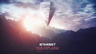 Starset   Die For You  Acoustic [Lyrics]