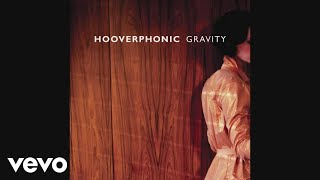 Hooverphonic - Gravity (Audio)