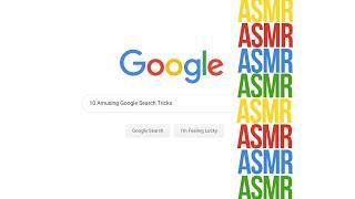 10 Amusing Google Search Tricks   ASMR Whisper
