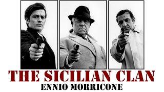 The Sicilian Clan ● Ennio Morricone - Le Clan des Siciliens (High Quality Audio) HD