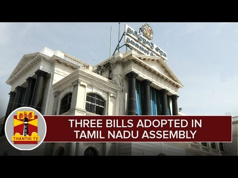 Detailed-Report--Three-Bills-adopted-in-Tamil-Nadu-Assembly-Thanthi-TV
