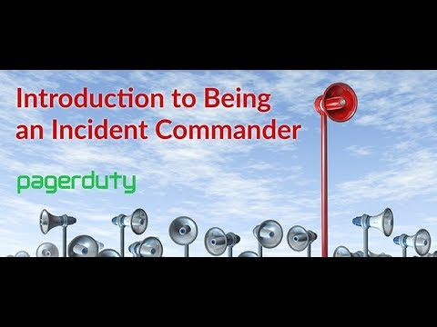 Introduction to Being an Incident Commander