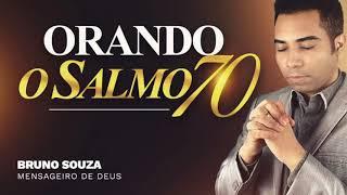 ORAÇÃO DO SALMO 70    ORAÇÃO FORTE !!!