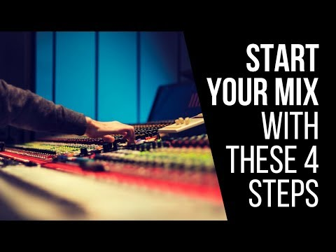 Start Your Mix With These 4 Steps - RecordingRevolution.com