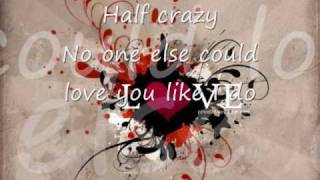 half crazy- freestyle (lyrics)