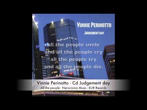 Vinnie Perinotto - All the people