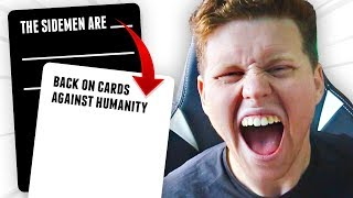 THIS GAME BROUGHT BACK THE SIDEMEN... (Cards Against Humanity Online)