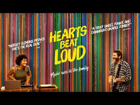 Hearts Beat Loud (2018) Trailer