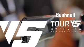 NEW Bushnell Tour V5 - Overview with John DeCastro