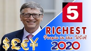 Top 5 RICHEST People in the USA 2020!