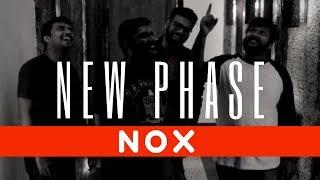 New Phase- NOX Original - noxtheband