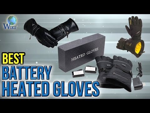 8 Best Battery Heated Gloves 2017