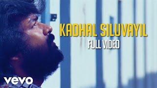Kadhal Siluvayil  Shankar Mahadevan
