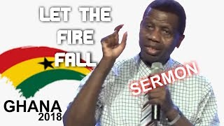 Pastor E.A Adeboye Sermon @ LET THE FIRE FALL Ghana 2018