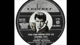 Johnny Tillotson - You Can Never Stop Me Loving You  (1963)