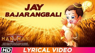 Jay Bajrangbali | Lyrical Video | Hanuman | Palash Sen