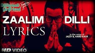 Zaalim Dilli Lyrics Jazzy B - YouTube