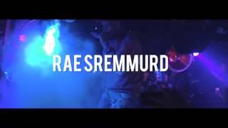 RAE SREMMURD  Tape London
