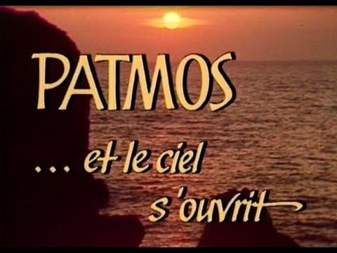 Patmos …et le ciel s'ouvrit