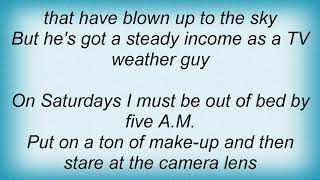 Arrogant Worms - Tv Weather Guy Lyrics