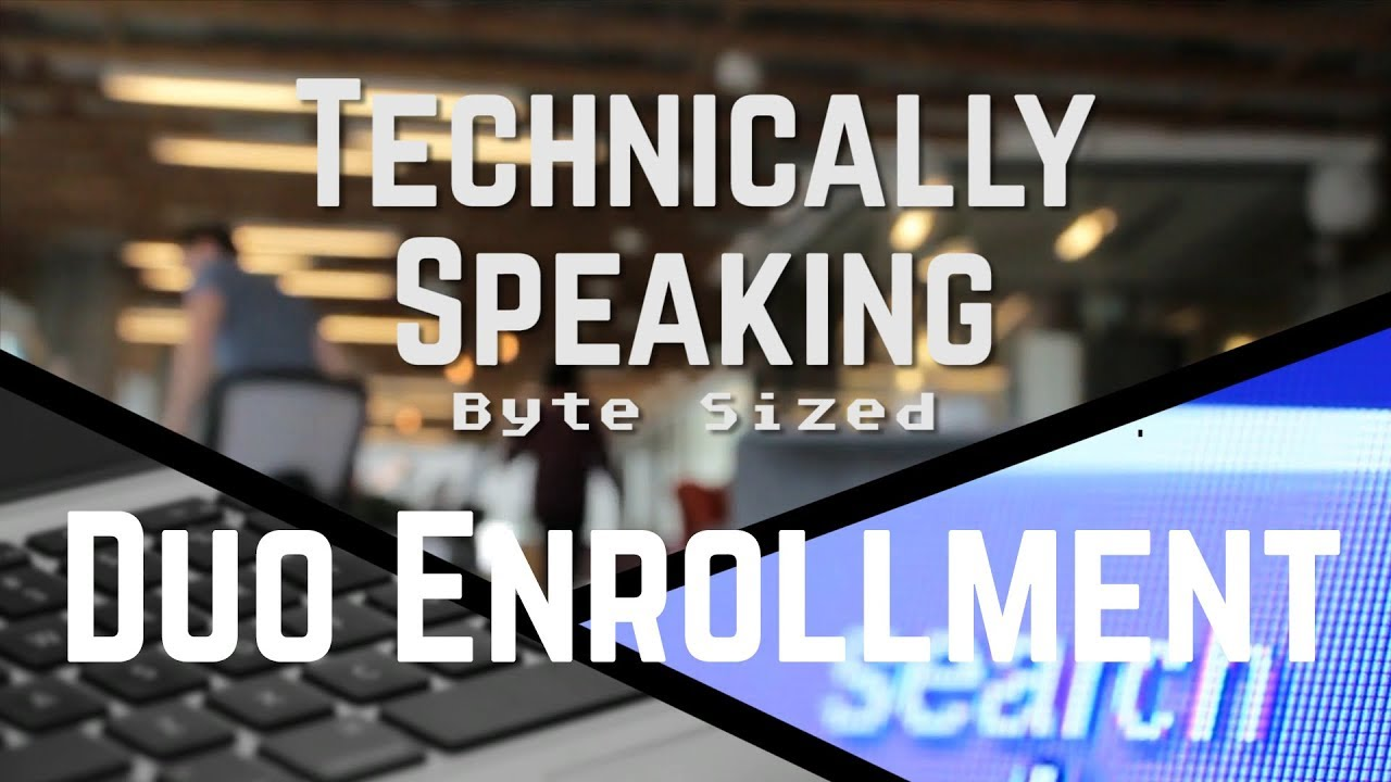 WKU ITS Technically Speaking - Duo Enrollment Video Preview