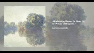 18 Preludes and Fugues for Piano, Op. 56