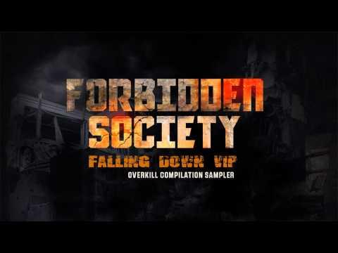 Forbidden Society - FALLING DOWN VIP  [  OVERKILL COMPILATION SAMPLER  ]